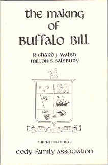 Image for The Making of Buffalo Bill A Study in Heroics