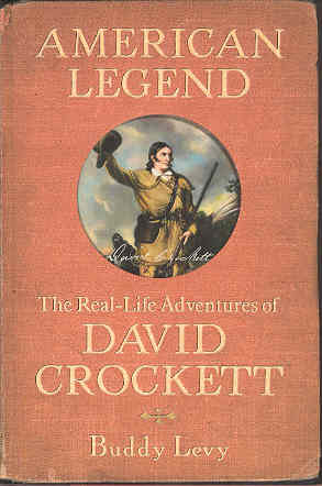 Image for American Legend: The Real-life Adventures Of David Crockett