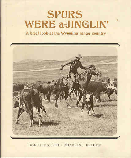 Image for Spurs Were A-Jinglin': A Brief Look at the Wyoming Range Country