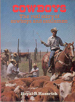 Image for Cowboys : The Real Story of Cowboys and Cattlemen