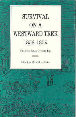 Image for Survival on a Westward Trek, 1858-1859: The John Jones Overlanders