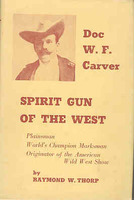 Image for Spirit Gun of the West: The Story of Doc W F Carver