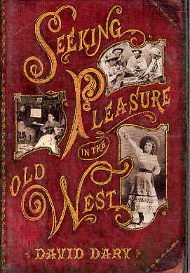 Image for Seeking Pleasure in the Old West