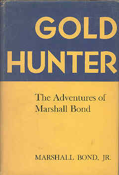 Image for Gold Hunter The Adventures of Marshall Bond
