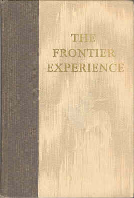 Image for The Frontier Experience Readings in the Trans-Mississippi West