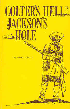 Image for Colter's Hell & Jackson's Hole
