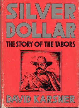 Image for Silver Dollar The Story of the Tabors