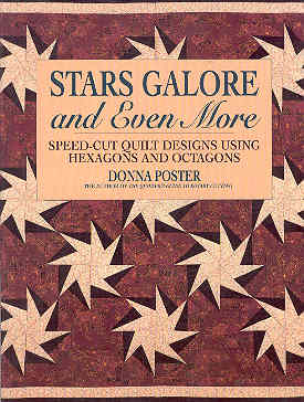 Image for Stars Galore and Even More: Speed-Cut Designs Using Hexagons and Octagons