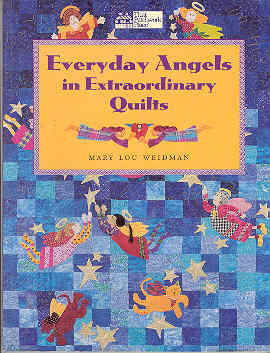 Image for Everyday Angels in Extraordinary Quilts
