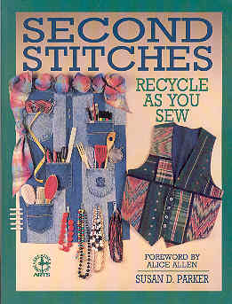 Image for Second Stitches: Recycle As You Sew