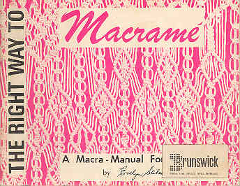 Image for The Right Way to Macrame