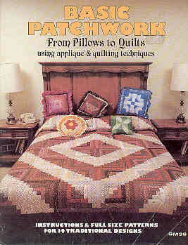 Image for Basic Patchwork from Pillows to Quilts