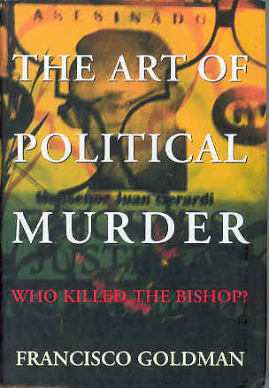 Image for The Art of Political Murder: Who Killed the Bishop?