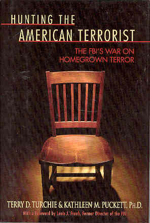 Image for Hunting the American Terrorist: The FBI's War On Homegrown Terror