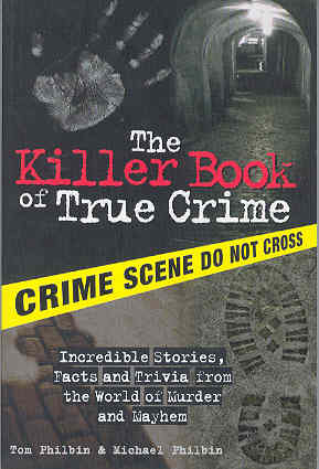 Image for The Killer Book of True Crime
