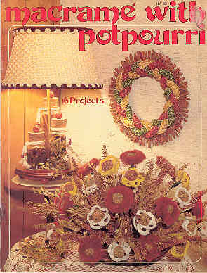 Image for Macrame with Potpourri