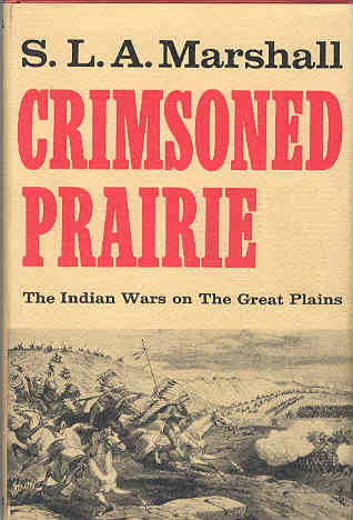 Image for Crimsoned Prairie The Wars Between the United States and the Plains Indians During the Winning of the West