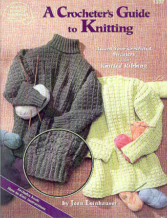 Image for A Crocheters Guide to Knitting