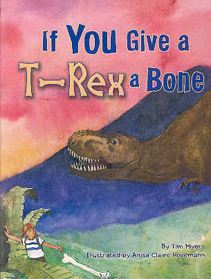 Image for If You Give a T-Rex a Bone
