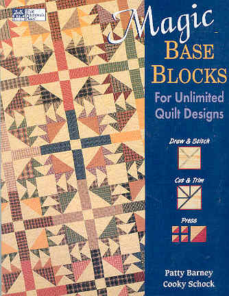 Image for Magic Base Blocks for Unlimited Quilt Designs