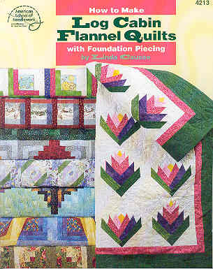 Image for How to Make Log Cabin Flannel Quilts with Foundation Piecing