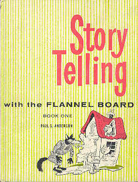 Image for Storytelling with the Flannel Board Book One