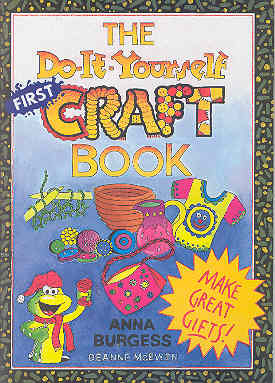 Image for The Do-It-Yourself First Craft Book