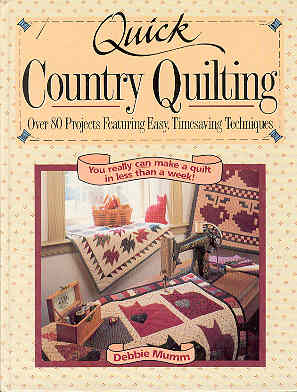 Image for Quick Country Quilting: Over 80 Projects Featuring Easy Timesaving Techniques