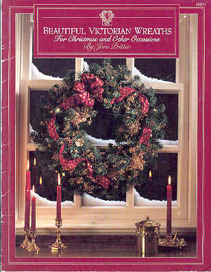 Image for Beautiful Victorian Wreaths for Christmas and Other Occasions