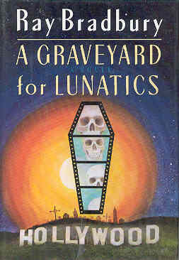 Image for A Graveyard for Lunatics: Another Tale of Two Cities