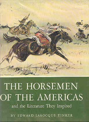 Image for The Horsemen of the Americas and the Literature They Inspired