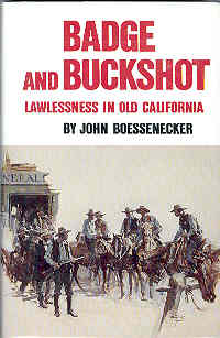 Image for Badge and Buckshot: Lawlessness in Old California