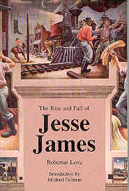 Image for The Rise and Fall of Jesse James