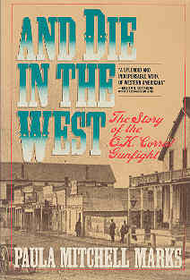 Image for And Die in the West: The Story of the O.K. Coral Gunfight