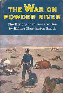 Image for The War on Powder River The History of an Insurrection