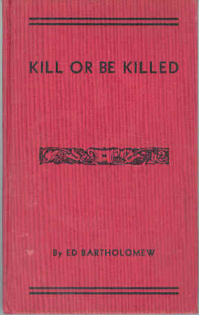 Image for Kill or be Killed: A Record of Violence in the Early Southwest