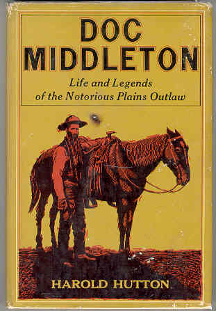 Image for Doc Middleton: Life and Legends of the Notorious Plains Outlaw