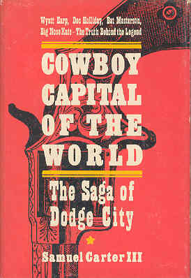Image for Cowboy Capital of the World: The Saga of Dodge City