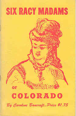 Image for Six Racy Madams of Colorado
