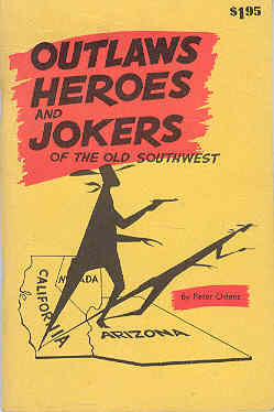 Image for Outlaws Heroes and Jokers of the Old Southwest