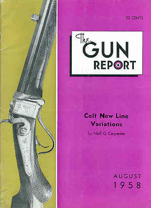 Image for The Gun Report Volume IV No 3 August 1958