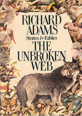 Image for The Unbroken Web: Stories and Fables
