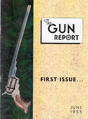 Image for The Gun Report Volume 1 No 1 June 15, 1955