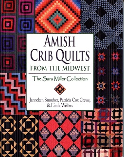Image for Amish Crib Quilts from the Midwest: The Sara Miller Collection
