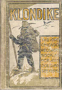 Image for Klondike The Chicago Record's Book for Gold Seekers