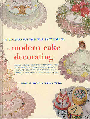 Image for The Homemaker's Pictorial Encyclopedia of Modern Cake Decorating