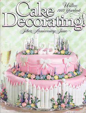Image for Wilton 1995 Yearbook Cake Decorating Silver Anniversary Issue
