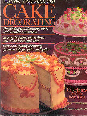 Image for Wilton Yearbook 1981 Cake Decorating