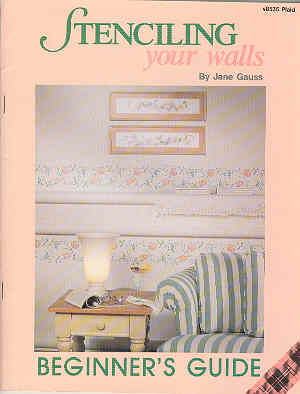 Image for Stenciling Your Walls Beginner's Guide