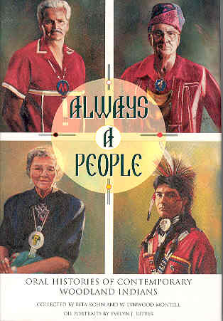 Image for Always a People: Oral Histories of Contemporary Woodland Indians
